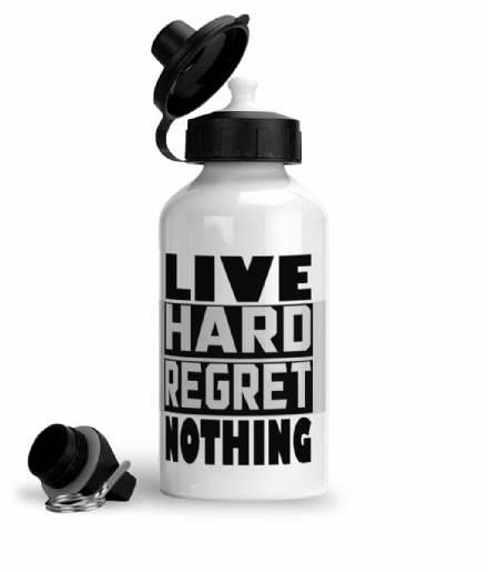 Live Hard Regret Nothing Aluminium Sports Water Bottle